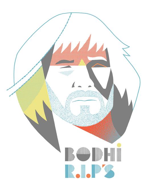 Bodhi R.I.P's