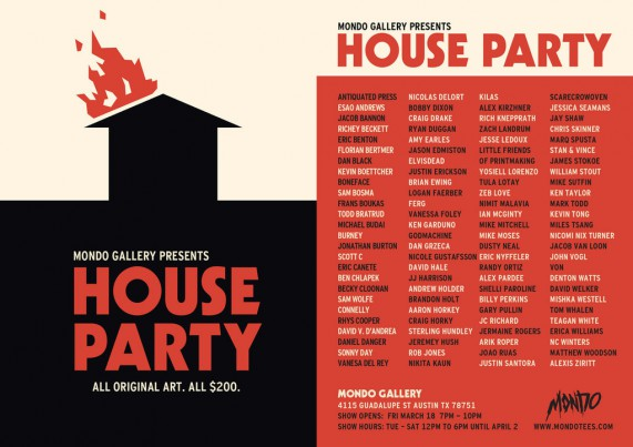 Mondo Gallery Presents: HOUSE PARTY